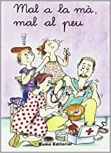 Mal a la mà, mal al peu (m, s, t) (Prim. Llengua)
