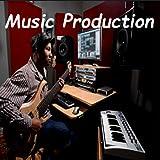 Music Production...