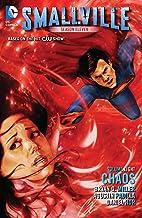 Smallville Season 11 Vol. 8: Chaos (Smallville (2012-2014))