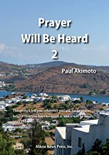 【電子書籍】『Prayer Will Be Heard』2 (English Edition)