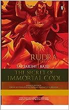 THE SECRET OF IMMORTAL CODE- RUDRA TRILOGY 1 (Shiva Trilogy Book 2)