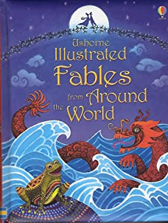 Usbourne Illustrated Fables from Around the World