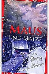 Maus und Matze (Lots of Love 3) Kindle Ausgabe