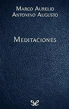 Meditaciones: Obra Completa (Spanish Edition)