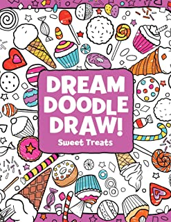 Sweet Treats (Dream Doodle Draw!)