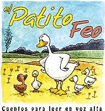 El patito feo (Cuentos para leer en voz alta) (Spanish Edition)