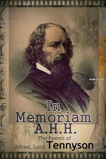 The Poems of  Alfred, Lord Tennyson : In Memoriam A.H.H. (English Edition)