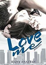 Scaricare Libri Love me PDF