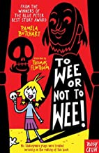 To Wee or Not to Wee (Baby Aliens Book 5)