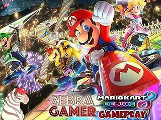 Clip: Mario Kart 8 Deluxe Gameplay - Zebra Gamer