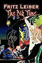 The Big Time by Fritz Leiber, Science Fiction, Fantasy