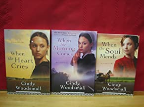 Sisters of the Quilt Series: The Complete Trilogy, by Cindy Woodsmall (Volumes 1-3: When the Heart Cries: When the Morning...