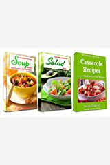 Incredibly Delicious Cookbook Bundle: Easy Soup, Salad and Casserole Recipes from the Mediterranean Region: Frugal Cooking on a Budget (Healthy Cookbook Series 12) Kindle Edition