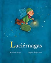Luciérnagas (Fireflies) (Spanish Edition)