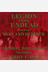 Ruin and Rebirth: Legion of the Undead, Book 3 Audible Audiobook