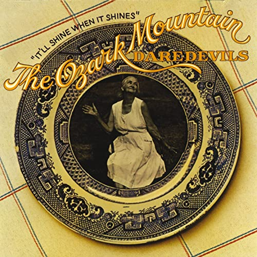 It'll Shine When It Shines de The Ozark Mountain Daredevils en Amazon Music  - Amazon.es