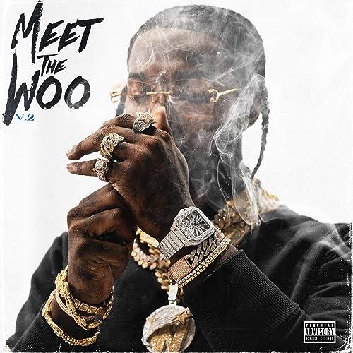 Meet The Woo 2 [Explicit]
