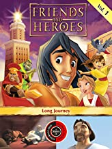 Friends and Heroes, Volume 1 - Long Journey