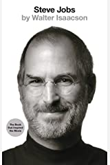 Steve Jobs: The Exclusive Biography Kindle Edition