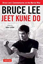 Bruce Lee Jeet Kune Do: Bruce Lee's Commentaries on the Martial Way