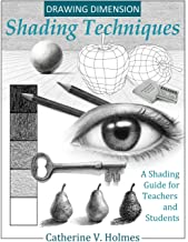 Drawing Dimension – Shading Techniques: A Shading Guide for Teachers and Students (How to Draw Cool Stuff) Book PDF