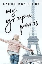 My Grape Paris (The Grape Series Book 2)