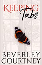 Keeping Tabs: A Women's Fiction Novel of Doubt, Dogs, and Determination
