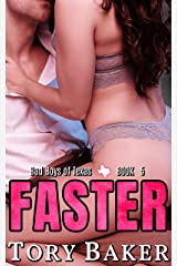 Faster (Bad Boys of Texas Book 5) Kindle Edition