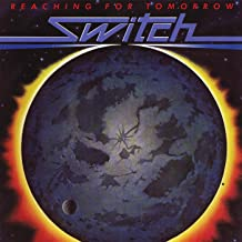 Reaching For Tomorrow (Expanded Edition)