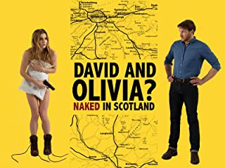 David and Olivia? - Naked in Scotland