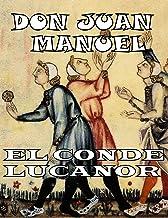 EL CONDE LUCANOR: en CASTELLANO MEDIEVAL (Spanish Edition)