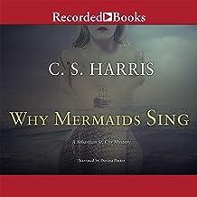 Why Mermaids Sing: Sebastian St. Cyr, Book 3