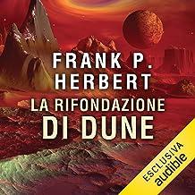 La rifondazione di Dune: Il ciclo di Dune 6