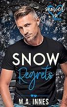 Snow Regrets (Snowed In - Valentine's Inc. Book 3)