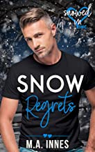 Snow Regrets (Snowed In - Valentine's Inc. Book 3) (English Edition)