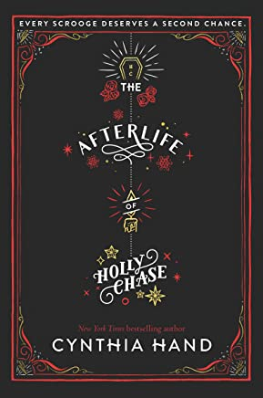 The Afterlife of Holly Chase (English Edition)