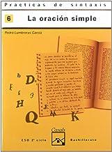Prácticas sintaxis 6. La oración simple (Cuadernos ESO)