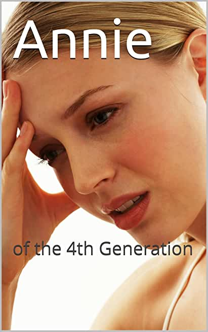 Annie: of the 4th Generation (The Sins of the Fathers) (English Edition)
