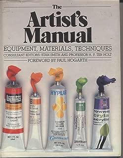 The Artist's Manual: Equipment, Materials, Techniques