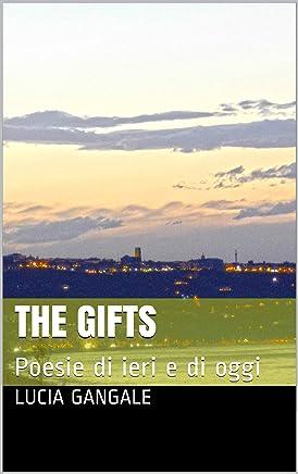 The gifts: Poesie di ieri e di oggi