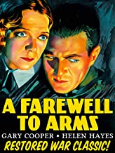 Farewell To Arms - Gary Cooper, Helen Hayes, Restored War Classic!