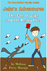 Jake's Adventures: Tale of Jake and the Pesky Flies: The Tale of Jake and the Pesky Flies (The Wunderkind Family Book 1) Kindle Edition
