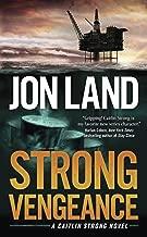 Strong Vengeance: A Caitlin Strong Novel (Caitlin Strong Novels Book 4)