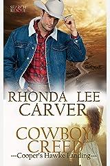 Cowboy Creed (Cooper's Hawke Landing Book 1) Kindle Edition