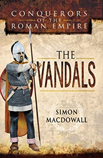 The Vandals (Conquerors of the Roman Empire) (English Edition)