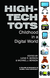 High-Tech Tots (Research in Global Child Advocacy)
