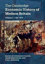 The Cambridge Economic History of Modern Britain (The Cambridge Economic History of Modern Britain 2 Volume Hardback Set)...