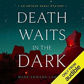 Death Waits in the Dark: The Arthur Nakai Mysteries, Book 2
