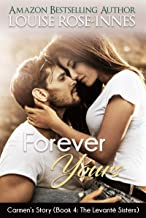 Forever Yours (Carmen's Story): The Levanté Sisters Series - Book 4