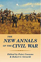 The New Annals of the Civil War Kindle Edition